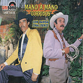Mano a Mano Corridos by Various Artists