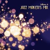 Jazz Maker's Mix, Vol. 6 by Various Artists