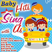 Baby Hits: Sing with Us by Various Artists