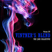 Vintner's Blend: The Jazz Collective, Vol. 15 by Various Artists