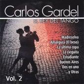 El Rey del Tango, Vol. 2 by Carlos Gardel