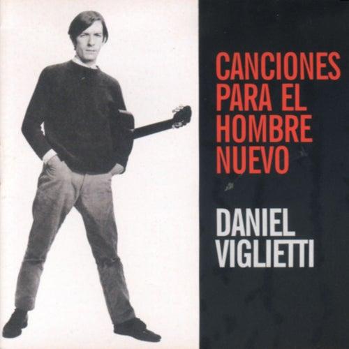 Canciones para el hombre nuevo by Daniel Viglietti