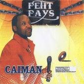 Caïman by Petit Pays