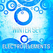 Electro Elements: Winter, Vol. 15 by Various Artists