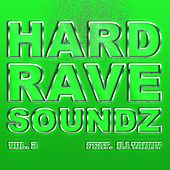 Hard Rave Soundz, Vol. 2 by Various Artists
