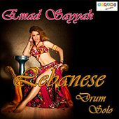 Lebanese Drum Solo by Emad Sayyah