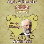 Piotr Ilich Tchaikovsky: Epic Classics. Swan Lake by Orquesta Lírica Bellaterra