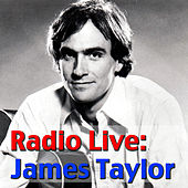 Radio Live: James Taylor (Live) by James Taylor