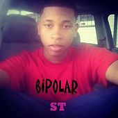 Bipolar by S.T.