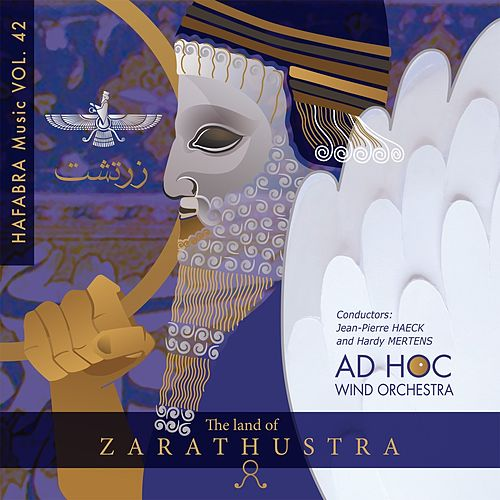 The land of Zarathustra by Ad Hoc Wind Orchestra
