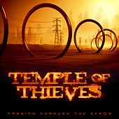 Passing Through the Zeros by Temple Of Thieves