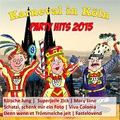 Karneval in Köln - Party Hits 2015 by Various Artists