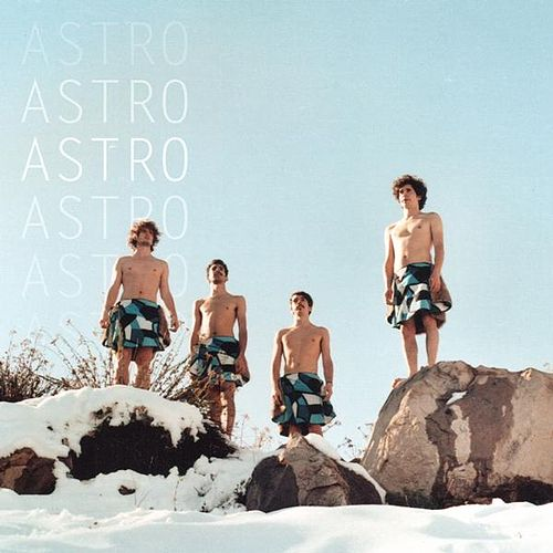 Astro (Bonus Tracks) by Astro