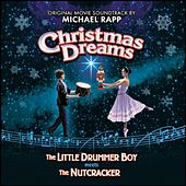 Christmas Dreams by Michael Rapp