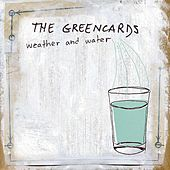 Weather and Water by The Greencards