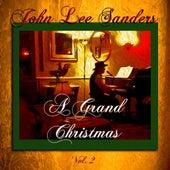 A Grand Christmas, Vol. 2 by John Lee Sanders