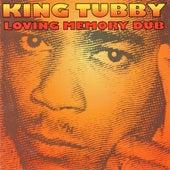 Loving Memory Dub by King Tubby