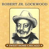 Sweet Home Chicago by Robert