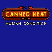 Human Condition by Canned Heat