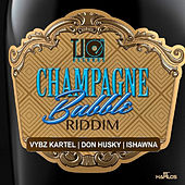 Champagne Bubble Riddim by Various Artists