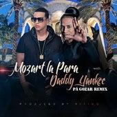 Pa Gozar (Remix) [feat. Daddy Yankee] by Mozart La Para