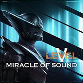Level 5 by Miracle Of Sound