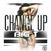 Change Up by Big T