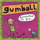 Revolution on Ice by Gumball