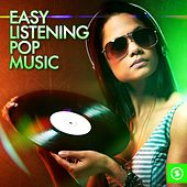 Easy Listening Pop Music by Various Artists