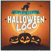 Halloween Loco (Latin Hits) by Various Artists