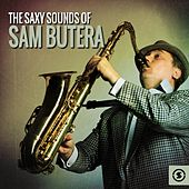 The Saxy Sounds of Sam Butera by Sam Butera