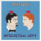 Intellectual Love by Space Boy
