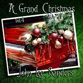 A Grand Christmas, Vol. 4 by John Lee Sanders