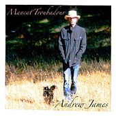 Mancat Troubadour by Andrew James