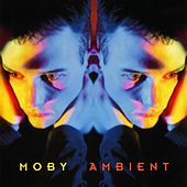 Ambient by Moby