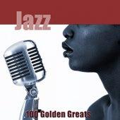 100 Golden Greats (Jazz) [Remastered] von Various Artists