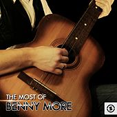 The Most of Benny Moré by Beny More