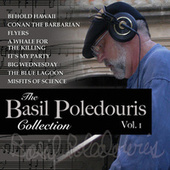 The Basil Poledouris Collection, Vol. 1 by Basil Poledouris