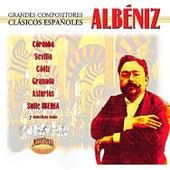 Albéniz, Grandes Compositores Clásicos Españoles by Various Artists