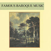 Famous Baroque Music by Various Artists