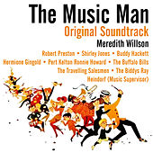 The Music Man (Original Soundtrack) by Various Artists