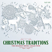 Christmas Traditions: The Holiday Music Collection, Vol. 8 by Various Artists