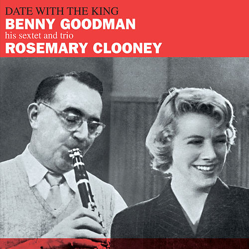 Date with the King (Bonus Track Version) by Rosemary Clooney