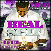 Real Spit Grinded by Lil B Tha Grinda