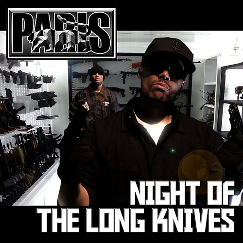 Night of the Long Knives by Paris