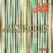 Easy Living: Jazz Moods, Vol. 20 by Various Artists