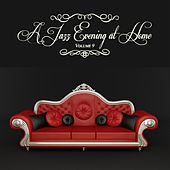 A Jazz Evening at Home, Vol. 9 by Various Artists