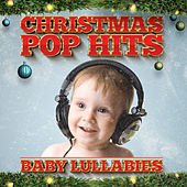 Christmas Baby Lullabies by Various Artists