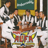 Imborrable by Grupo Alfa 7