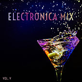 007 Electronica Mix, Vol. 5 by Various Artists